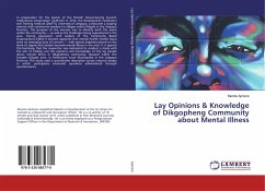 Lay Opinions & Knowledge of Dikgopheng Community about Mental Illness
