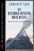 Mit Reinhold Messner hoch hinaus (eBook, ePUB)