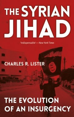 The Syrian Jihad - Lister, Charles
