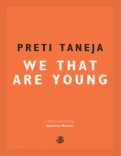 We That Are Young - Taneja, Preti