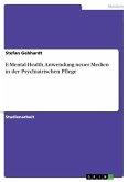 E-Mental-Health. Anwendung neuer Medien in der Psychiatrischen Pflege