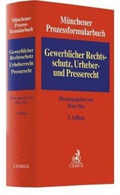 Münchener Prozessformularbuch Bd. 5: Gewerblich...