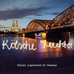 Kölsche Leechter - Kölner Jugendchor St.Stephan
