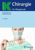 Chirurgie für Pflegeberufe