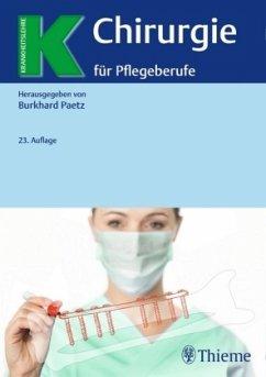 Chirurgie für Pflegeberufe - Paetz, Burkhard