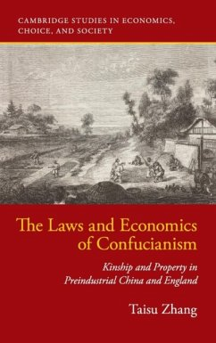 The Laws and Economics of Confucianism - Zhang, Taisu (Yale University, Connecticut)