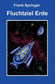 Fluchtziel Erde (eBook, ePUB)