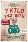 7 Kilo in 3 Tagen (eBook, ePUB)