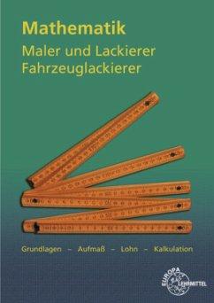 Mathematik Maler und Lackierer, Fahrzeuglackierer - Sirtl, Helmut