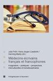 Médecins-écrivains francais et francophones