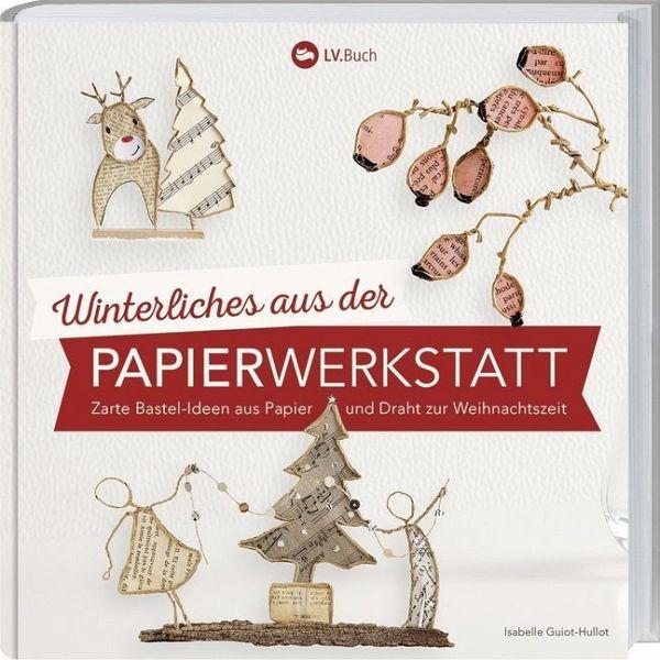 Winterliches aus der Papierwerkstatt von Isabelle Guiot-Hullot ...