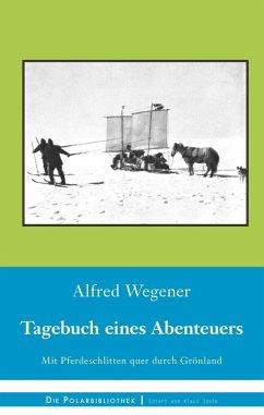 Tagebuch eines Abenteuers (eBook, ePUB)