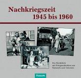 Nachkriegszeit 1945-1960