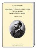 Ármin(ius) Vámbéry (1832-1913) -Versuch einer Personalbibliographie