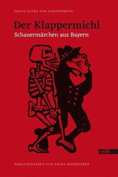 Der Klappermichl - Schönwerth, Franz X. von