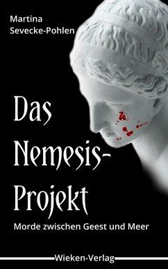Das Nemesis-Projekt (eBook, ePUB) - Sevecke-Pohlen, Martina