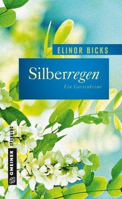 Silberregen (Mängelexemplar) - Bicks, Elinor
