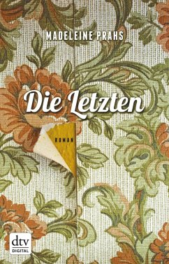 Die Letzten (eBook, ePUB) - Prahs, Madeleine