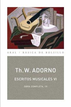 Escritos musicales VI (eBook, ePUB) - Adorno, Theodor W.