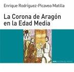 La Corona de Aragón en la Edad Media (eBook, ePUB)