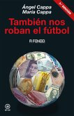 También nos roban el fútbol (eBook, ePUB)
