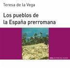 Los pueblos de la España prerromana (eBook, ePUB)