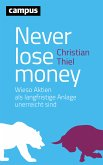 Never lose money (eBook, ePUB)