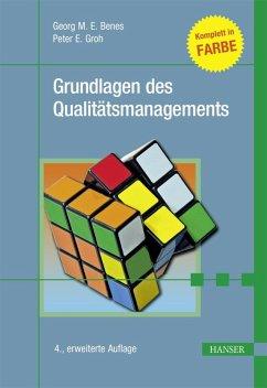 Grundlagen des Qualitätsmanagements (eBook, PDF) - Benes, Georg M. E.; Groh, Peter E.