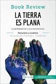 La Tierra es plana de Thomas L. Friedman (Análisis de la obra) (eBook, ePUB)