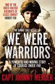 We Were Warriors (eBook, ePUB)