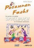 Posaunen Fuchs Spielbuch, m. MP3-CD