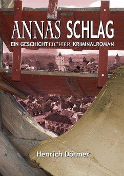 Annas Schlag