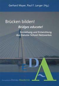 Brücken bilden!/Bridges educate!