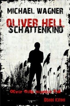 Schattenkind / Oliver Hell Bd.9