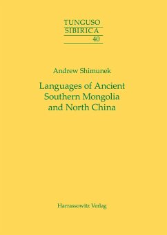 Languages of Ancient Southern Mongolia and North China - Shimunek, Andrew