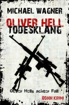Todesklang / Oliver Hell Bd.8