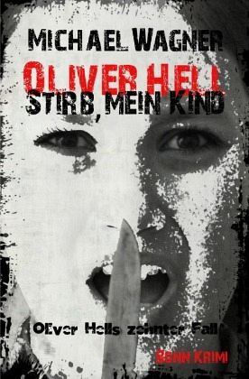 Buch-Reihe Oliver Hell