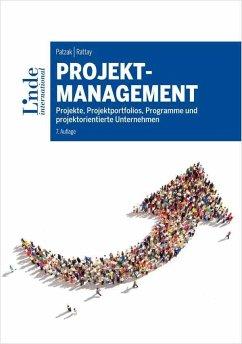 Projektmanagement - Patzak, Gerold; Rattay, Günter