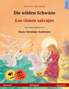 Die wilden Schwäne - Los cisnes salvajes (Deutsch - Spanisch) (eBook, ePUB) - Renz, Ulrich