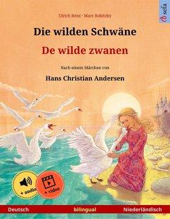 Die wilden Schwäne - De wilde zwanen (Deutsch - Holländisch) (eBook, ePUB) - Renz, Ulrich