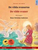 De vilda svanarna - De vilde svaner (svenska - danska) (eBook, ePUB)