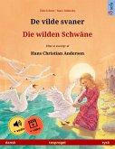 De vilde svaner - Die wilden Schwäne (dansk - tysk) (eBook, ePUB)