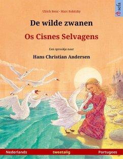 De wilde zwanen - Os Cisnes Selvagens (Nederlands - Portugees)
