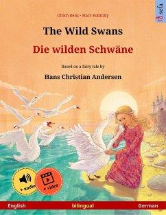 The Wild Swans - Die wilden Schwäne (English - German) (eBook, ePUB) - Renz, Ulrich