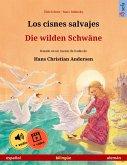 Los cisnes salvajes - Die wilden Schwäne (español - alemán) (eBook, ePUB)