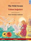The Wild Swans - Yaban kugulari (English - Turkish) (eBook, ePUB)