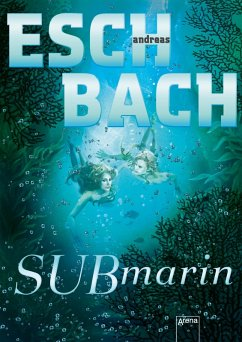 Submarin / Saha Bd.2 (eBook, ePUB) - Eschbach, Andreas