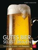 Gutes Bier selbst brauen (Mängelexemplar)