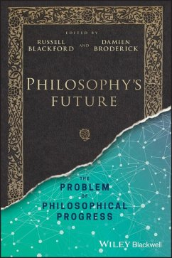 Philosophy's Future (eBook, ePUB)