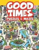 Good Times Puzzles & Mazes (eBook, ePUB)